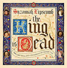 The King is Dead by Suzannah Lipscomb (Hardback, 2015)