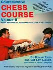 Comprehensive Chess Course Vol. 2 : From Beginner to Tournament Player in Twelve Lessons by Roman Pelts and Lev Alburt (1996, Hardcover)