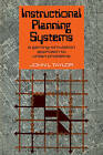 Instructional Planning Systems: A Gaming-Simulation Approach to Urban Problems by John L. Taylor (Paperback, 2009)