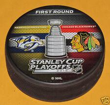 CHICAGO BLACKHAWKS vs NASHVILLE PREDATORS 2015 Playoffs NHL DUELING LOGO PUCK