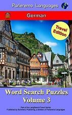 Parleremo Languages Word Search Puzzles Travel Edition German: Parleremo...