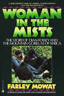 Woman in the Mist by Fooley Mowat (Paperback, 1988)