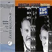 Escoude, Christian : Holidays CD Value Guaranteed from eBay's biggest seller!
