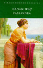 Cassandra: A Novel and Four Essays by Christa Wolf (Paperback, 1984)
