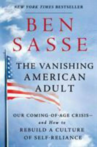 The Vanishing American Adult Our Coming-of-Age Crisis--and How To Rebuild A Cu - $5.62