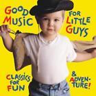 Good Music For Little Guys von Scottish Chamber,New Jersey Sym (2011)