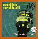 Welle Erdball Tanzpalast 2000 CD 2010