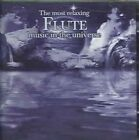 The Most Relaxing Flute Music in the Universe by Various Artists (CD, Mar-2006, 2 Discs, Denon Records)