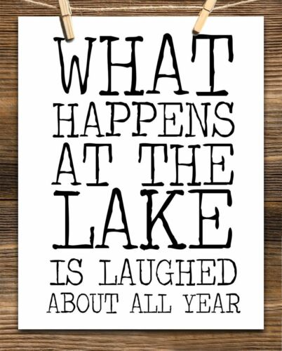 Lake House Decor What Happens At the Lake 11x14 Unframed Typography Art Print