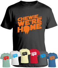 T-Shirt | Star Wars Inspired | Chewie We're Home | Tee Top T Shirt | The Force
