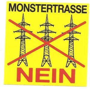 300 Monstertrasse Nein Aufkleber Energiewende Strom Scheiß Regierung Stromtrasse - <span itemprop=availableAtOrFrom>Bayreuth, Deutschland</span> - Vollständige Widerrufsbelehrung Widerrufsrecht: Käufer trägt die regelmäßigen Kosten der Rücksendung, wenn die gelieferte Ware der bestellten entspricht und der Preis der zurückzusen - Bayreuth, Deutschland