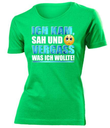 ICH KAM SAH UND VERGASS WAS ICH WOLLTE T-Shirt Damen S-XXL