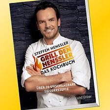 STEFFEN HENSSLER | GRILL DEN HENSSLER - DAS KOCHBUCH  ÜBER 70 REZEPTE VOX (Buch)
