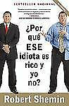 Vintage Espanol: ¿Por Qué ese Idiota es Rico y Yo No? : ¡No te Enojes, Hazte...