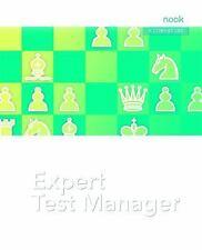 THE EXPERT TEST MANAGER - BLACK, REX/ VAN DER AALST, LEO/ ROMMENS, JAMES L. - NE