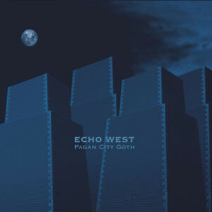 ECHO-WEST-Pagan-City-Goth-lim-CD-COIL-Death-in-June-PSYCHIC-TV