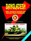 Bangladesh Army, National Security and Defense Policy Handbook by International Business Publications, USA (Paperback / softback, 2006)
