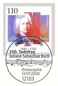 Rfa 2000: Johann Sebastian Bach Nr 2126 Avec De Berlin Ersttags Cachet! 1a! 1701-l! 1a! 1701afficher Le Titre D'origine