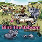Binti The Baboon 9781425981495 by Deborah Bland Lane Paperback