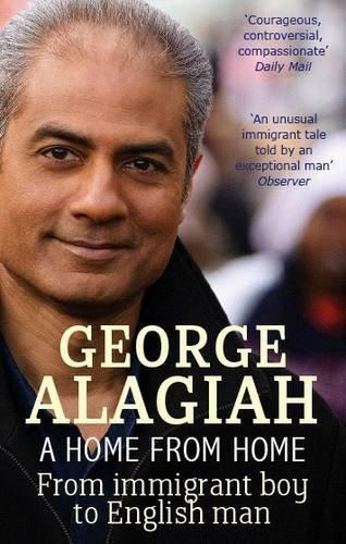 Ein Heim von : Immigrant Boy Sich English Man George Alagiah, Neues Buch