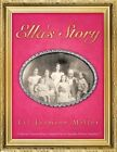 Ella's Story by Lil-Jasmine Miller (Paperback / softback, 2014)