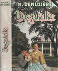 Livre d'occasion de 1981 - Bagatelle - Denuzière M