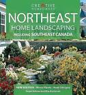 Northeast Home Landscaping: Including Southeast Canada by Rita Buchanan, Roger Holmes (Paperback / softback, 2006)