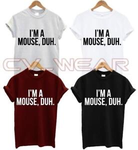 I-039-M-A-MOUSE-DUH-T-SHIRT-MEAN-GIRLS-FASHION-TUMBLR-DRESS-UP-COSTUME-QUOTE-SWAG-DO