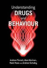Understanding Drugs and Behaviour by Andrew Parrott, Mark Moss, Alun Morinan, A…