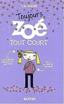 Zoé tout court, Tome 2 : Toujours Zoé tout court von Har... | Buch | Zustand gut