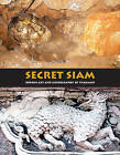 Secret Siam: Hidden Art and Iconography of Thailand by Mark Hejnar (Paperback, 2015)