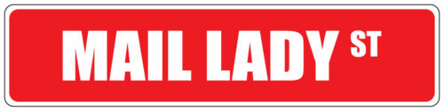 Red Aluminum Weatherproof Road Street Signs Mail Lady Home Decor Wall