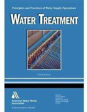 Water Treatment Principles and Practices of Water Supply Operations Volume