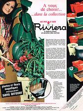 PUBLICITE  1969   RIVIERA   pots & bacs à fleurs