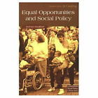 Equal Opportunities and Social Policy: Issues of Gender, Race and Disability by Barbara Bagilhole (Paperback, 1997)