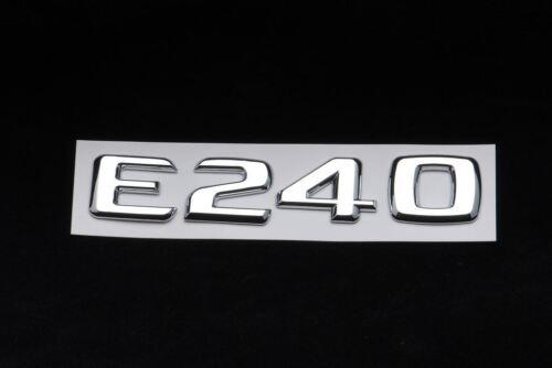Trunk Rear Emblem Badge Chrome Letters E 240 for Mercedes Benz W211 E-CLASS E240