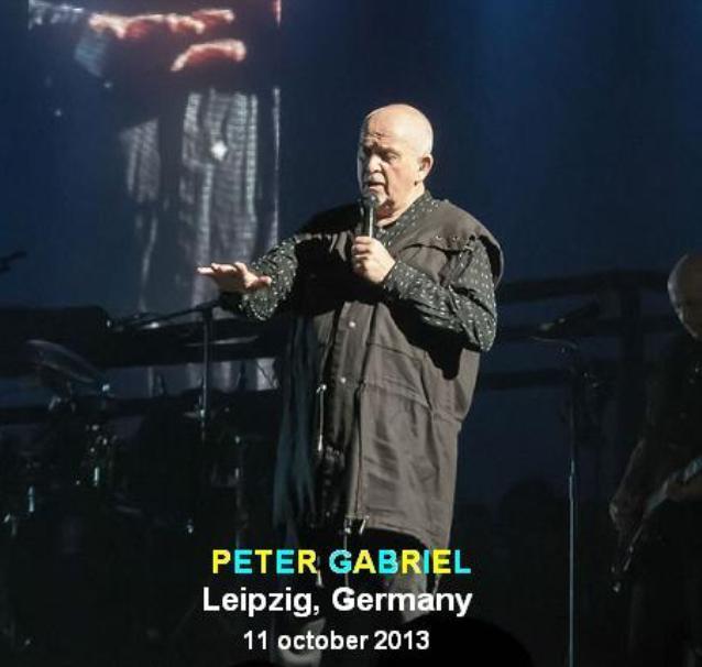 PETER GABRIEL - LEIPZIG, GERMANY 11 october 2013 (CD)