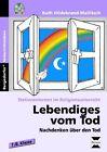 Stationenlernen im Religionsunterricht. Lebendiges vom Tod. von Ruth Hildebrand-Mallitsch (2010, Set mit diversen Artikeln)