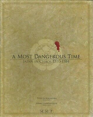 Nakamura/'s A Most Dangerous Time Japan in Chaos 1570-1584