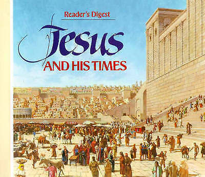 Jesus and His Times by Reader's Digest (Hardback, 1987)