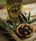 From the Olive Grove: Mediterranean Cooking with Olive Oil by Helen Koutalianos, Anastasia Koutalianos (Paperback, 2010)
