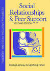 Social Relationships and Peer Support: Social Relationships and Peer Support by Rachel Janney, Martha E. Snell (Paperback, 2006)