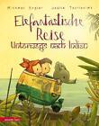 Elefantastische Reise von Michael Engler (2016, Gebundene Ausgabe)
