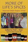 More of Life's Spices, Seasoned Sistahs Keepin' It Real by Nubian Images Publishing Company (Paperback / softback, 2013)