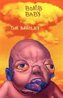 Bomb Baby by Tom Bradley (Paperback / softback, 2010)