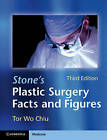 Stone's Plastic Surgery Facts and Figures by Tor Wo Chiu (Paperback, 2011)