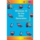Windows 10 for the Older Generation by Jim Gatenby (Paperback, 2016)