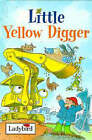 Little Yellow Digger by Nicola Baxter (Hardback, 1997)