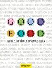 Good Food von Dale Pinnock (2013, Gebundene Ausgabe)