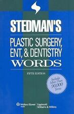 Stedman's Plastic Surgery, ENT & Dentistry Words (Stedman's Word Book)